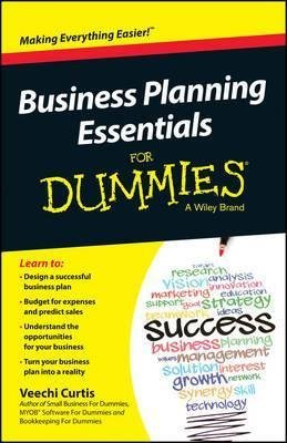 business-planning-essentials-for-dummies-by-author-veechi-curtis-published-on-february-2015