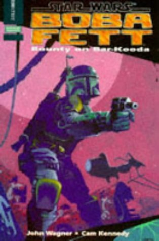 Star Wars: Boba Fett - Bounty on Bar-kooda by John Wagner (1996-05-27)