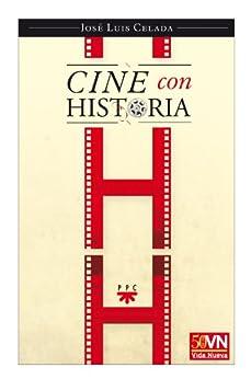 Cine con historia (eBook-ePub) (GP Actualidad) de [Celada, José Luis]