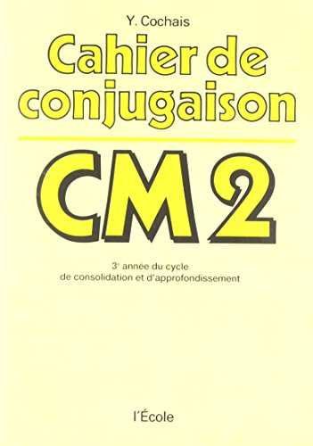 Cahier conjugaison CM2