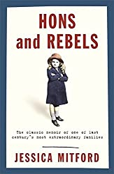 Hons and Rebels by Jessica Mitford (1999-06-20)
