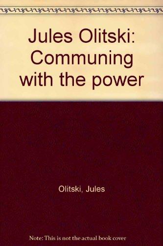 Jules Olitski: Communing with the power