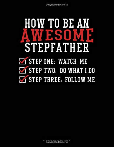 How To Be An Awesome Stepfather: Cornell Notes Notebook por Jeryx Publishing