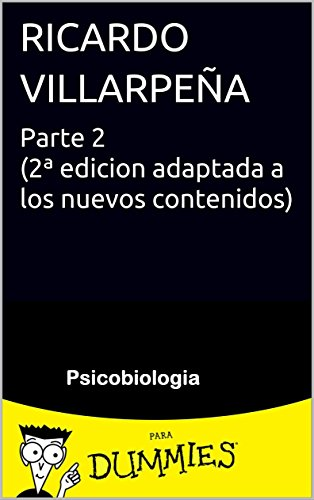 Psicobiologia for dummies: parte 2 por Ricardo Villarpeña