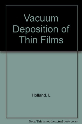 Vacuum Deposition of Thin Films