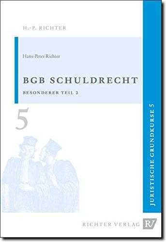 Juristische Grundkurse / Band 5 - Schuldrecht, Besonderer Teil 2
