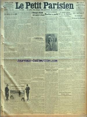 PETIT PARISIEN (LE) [No 13650] du 14/03/1914 - LES MEFAITS DE LA MODE PAR CABANES - LE DUEL JACQUES RICHEPIN-PIERRE FRONDAIE - CE DERNIER EST LEGEREMENT BLESSE A L'AVANT-BRAS - LES DEUX ADVERSAIRES EN PRESENCE - L'ALLEMAGNE OFFICIELLE VEUT APAISER LA RUSSIE - UN COMMUNIQUE OFFICIEL DE LA CHANCELLERIE BERLINOISE - LES NOUVEAUX ARMEMENTS A LA CHAMBRE AUTRICHIENNE - LE COLONEL DE WINTERFELD A SUBI UNE NOUVELLE OPERATION - HEUREUX PRISONNIER - IL QUITTE LA SANTE POUR SERVIR D'INDICATEUR A LA POLICE