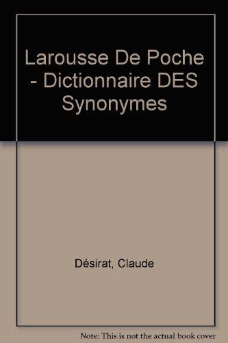 DICTIONNAIRE DES SYNONYMES par Claude Désirat