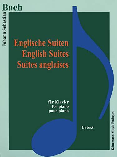 Partition - Bach - Suites anglaises - pour piano par Johann sebastian Bach