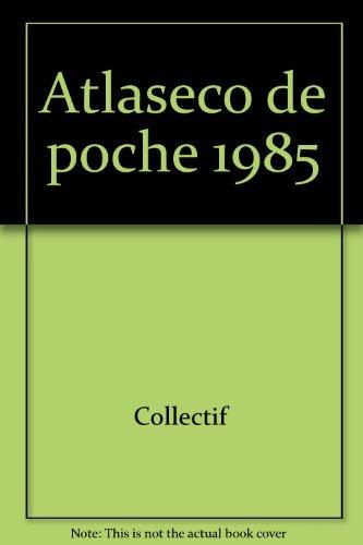 ATLASECO DE POCHE 1985 par COLLECTIF