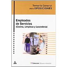 Empleados de servicios (cocina y limpieza). Temario general para oposiciones:temario, test y casos practicos