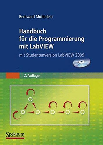 Labview-programmierung (Handbuch für die Programmierung mit LabVIEW: mit Bestellformular für Studentenversion LabVIEW 2009)