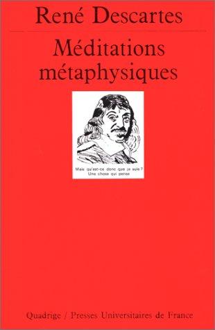 Méditations métaphysiques par René Descartes, Quadrige