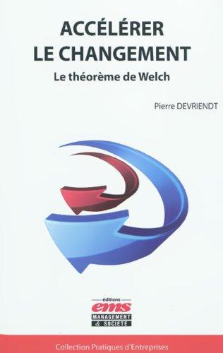 Nouvelle version Accélérer le changement - Le théorème de Welch PDF FB2 by Pierre Devriendt