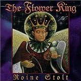 Songtexte von Roine Stolt - The Flower King