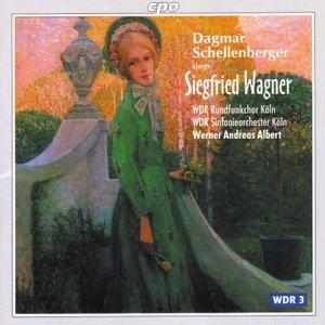 Dagmar Schellenberger Sings Siegfried Wagner [Import allemand]