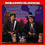 Songtexte von Bob and Doug McKenzie - Great White North