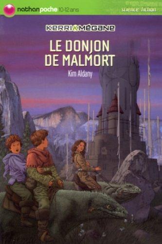 Kerri et Mégane : Le donjon de Malmort