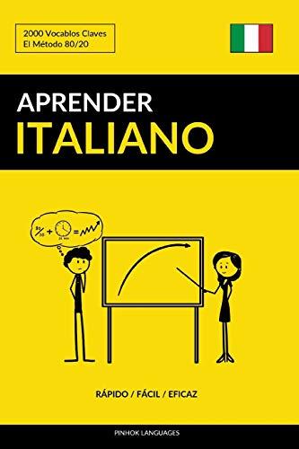 Aprender Italiano - Rápido / Fácil / Eficaz: 2000 Vocablos Claves