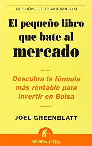 El pequeño libro que bate al mercado (Gestión del conocimiento)