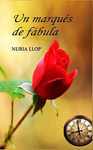 UN MARQUÉS DE FÁBULA por NURIA LLOP