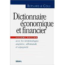 Dictionnaire économique et financier : Avec les terminologies anglaise, allemande et espagnole