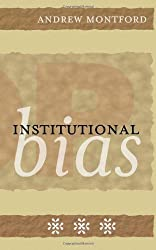Institutional Bias