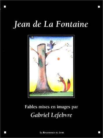 Les Fables, illustrées par G. Lefèvre