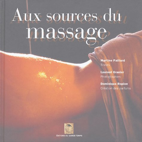 Aux sources du massage par Martine Paillard