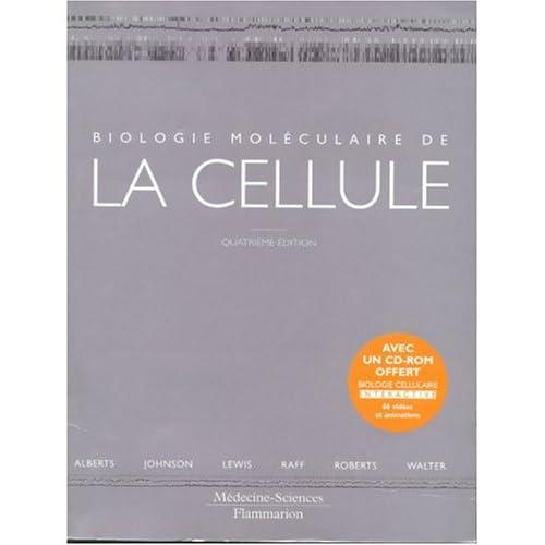 Biologie moléculaire de la cellule : Livre de cours