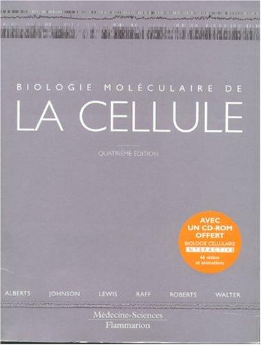 Biologie moléculaire de la cellule : Livre de cours par Collectif