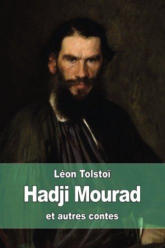 Hadji Mourad: et autres contes
