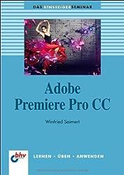 Adobe Premiere Pro CC (bhv Einsteigerseminar)