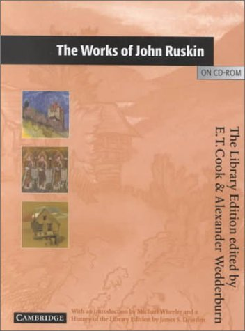 The Works of John Ruskin on CD-ROM CD-ROM: The Library Edition