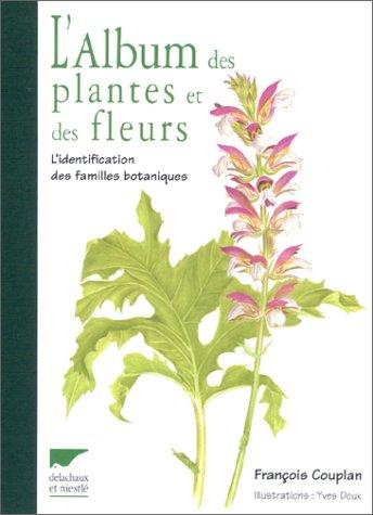 L'album des plantes et des fleurs par François Couplan, Yves Doux
