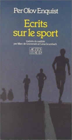 Ecrits sur le sport par Per-Olov Enquist