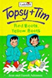 Red Boots, Yellow Boots