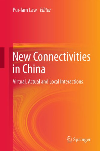 new-connectivities-in-china-virtual-actual-and-local-interactions