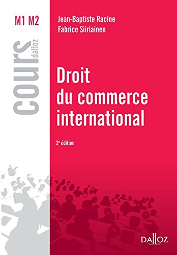 Droit du commerce international - 2e éd.: Cours par Jean-Baptiste Racine