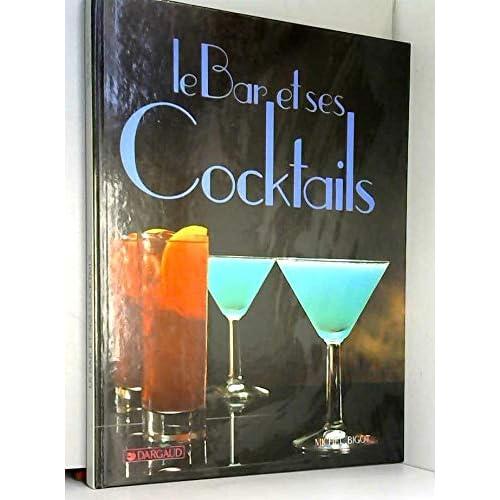 Le bar et ses cocktails