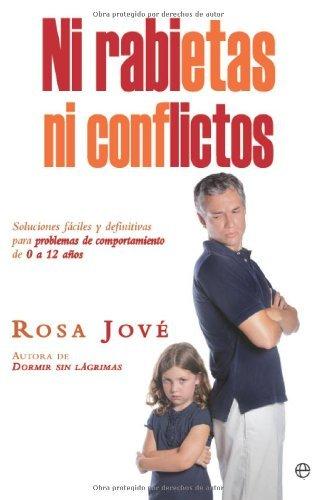 Ni rabietas, ni conflictos (Psicología y salud) por Rosa Jové