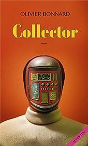 """Afficher """"Collector"""""""