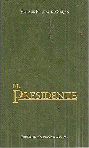 El presidente 1891 [Hardcover]