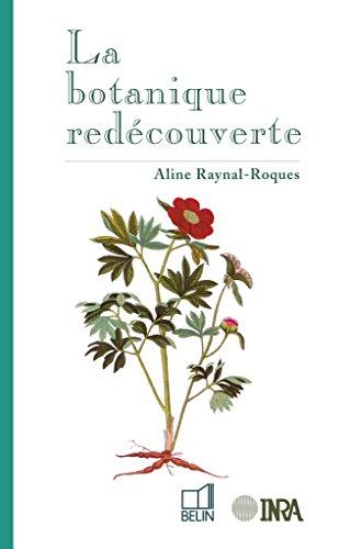 La botanique redécouverte par Aline Raynal-Roques
