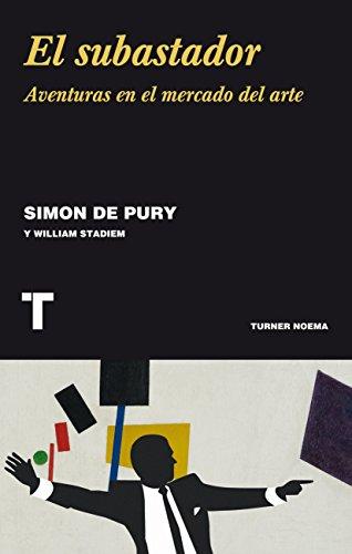 El subastador: Aventuras en el mercado del arte (Noema)