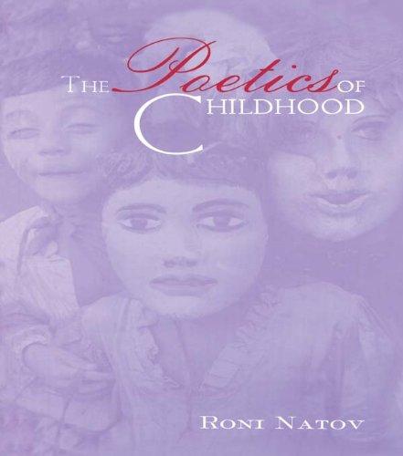 The Poetics of Childhood (Children's Literature and Culture) por Roni Natov