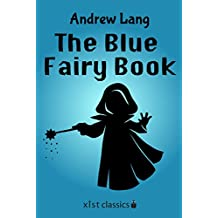 The Blue Fairy Book (Xist Classics)
