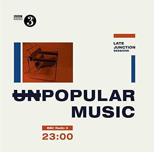 The-BBC-Late-Junction-Sessions-Unpopular-Music-Vinyl-LP