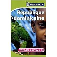 Voyager Pratique République dominicaine de Collectif Michelin ( 30 septembre 2008 )