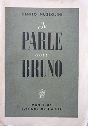 Je parle avec Bruno par Benito Mussolini